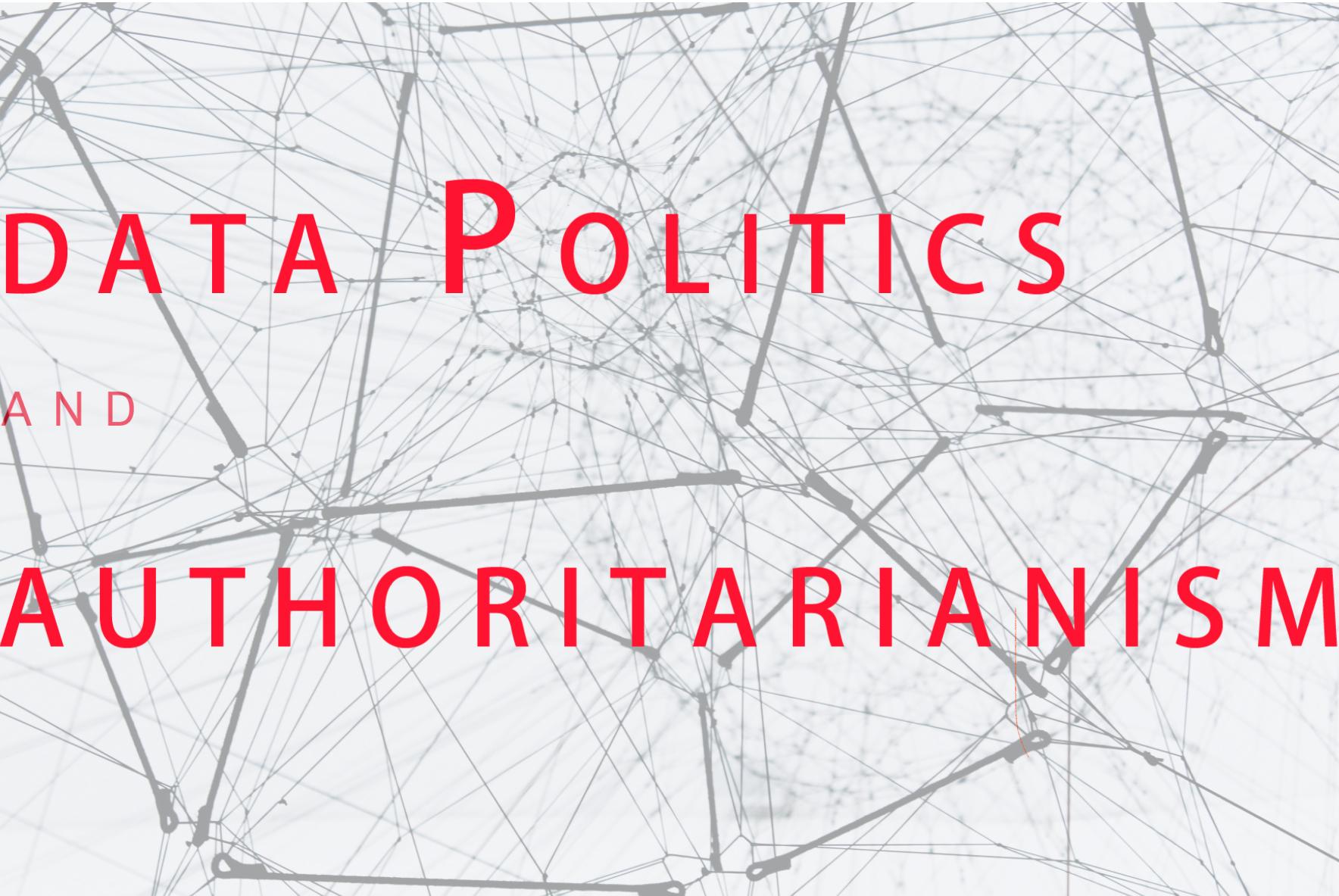 Data Politics and Authoritarianism